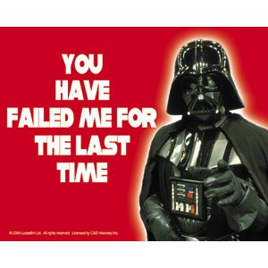 Darth Vader Sticker - Star Wars Darth Vader You Have Failed Me for the Last Time Sticker