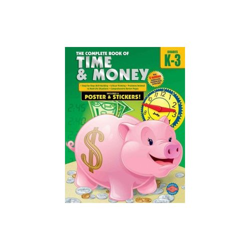 The Complete Book of Time & Money, Grades K-3