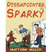 A Disappointed Sparky - eBook