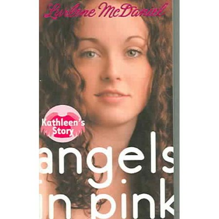 Angels in Pink: Kathleens Story by