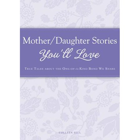 Mother/Daughter Stories You'll Love - eBook