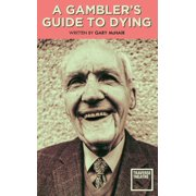 A Gambler's Guide to Dying - eBook