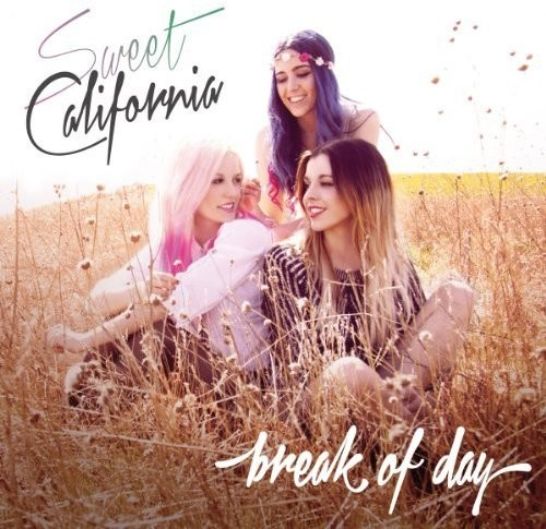 Sweet California - Break of Day [Vinyl]
