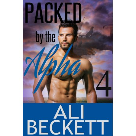 Packed by the Alpha 4 (BBW Shifter Paranormal Romance Mystery) - eBook (Shifter Pack)