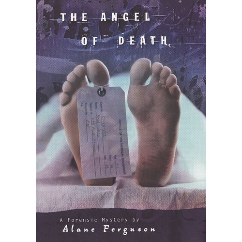 The Angel of Death: A Forensic Mystery