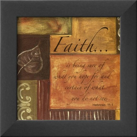 Words to Live By: Faith Framed Art Print Wall Art  By Debbie DeWitt - 9x9