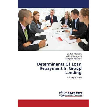 Determinants Of Loan Repayment In Group Lending