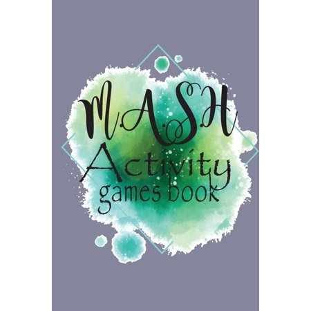 M.A.S.H. Activity Games Book : What Does Your Future Hold? All Relax Times for Fun Fortune Telling Game for Girls Boys and Kids with Perfect for a Funny Party (Paperback)