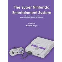 The Super Nintendo Entertainment System (Paperback)