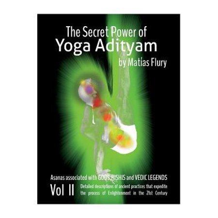 The Secret Power Of Yoga Adityam Vol 2  Asanas Associated With Gods  Rishis And Vedic Legends