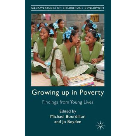 Growing Up in Poverty : Findings from Young Lives ...
