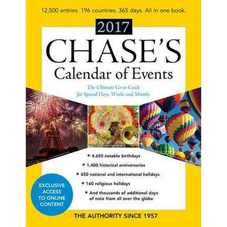 Chases Calendar Of Events 2017  The Ultimate Go To Guide For Special Days  Weeks And Months