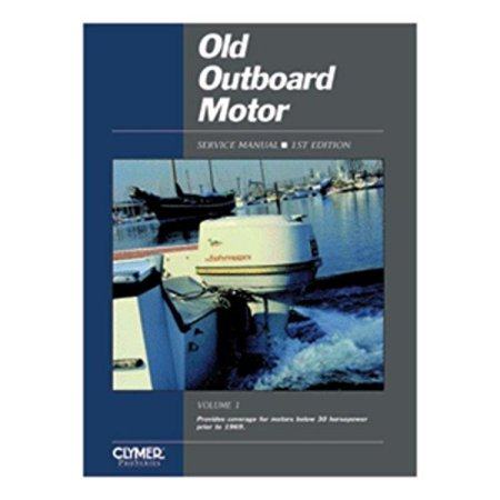 (Clymer Old Outboard Motor Service Manual Vol. 1 (Prior to 1969) consumer electronics)