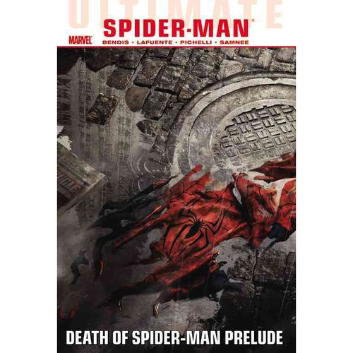 Ultimate Comics Spider-Man 3: Death of Spider-Man Prelude