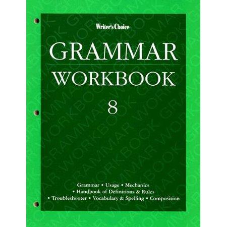 Writer's Choice Grade 8 Grammar Workbook (General Grammar)