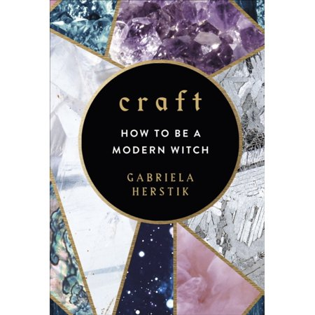 CRAFT HOW TO BE A MODERN WITCH - Witches Be Trippin