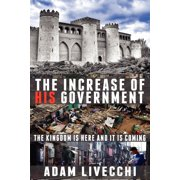 The Increase of His Government (Paperback)