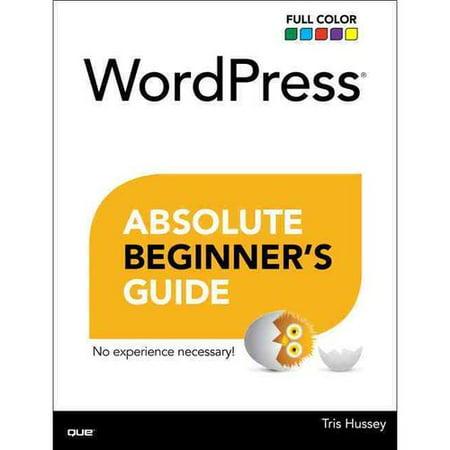Wordpress Absolute Beginners Guide