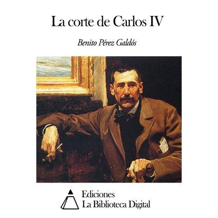 La corte de Carlos IV - eBook