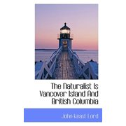 The Naturalist Is Vancover Island and British Columbia