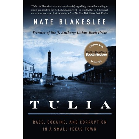 Tulia : Race, Cocaine, and Corruption in a Small Texas