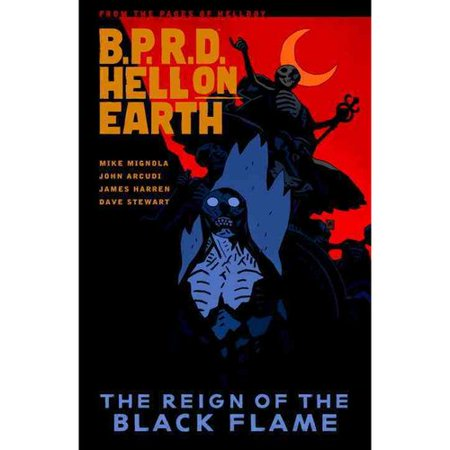 B.P.R.D. Hell on Earth 9: The Reign of the Black Flame by