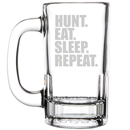 12oz Beer Mug Stein Glass Hunting Hunt Eat Sleep (Hunts Glass)