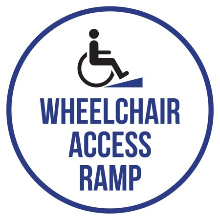 Wheelchair Access Ramp Disability Business Commercial Safety Warning Round Sign - 12 Inch ()