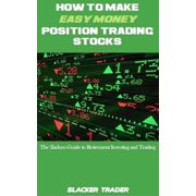 How to make Easy Money Position Trading Stocks - eBook