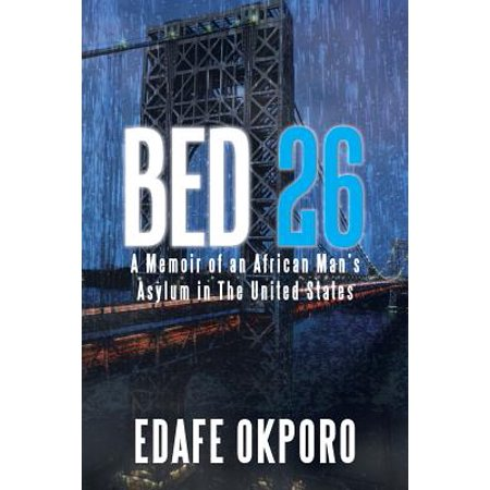 - Bed 26 : A Memoir of an African Man's Asylum in the United States