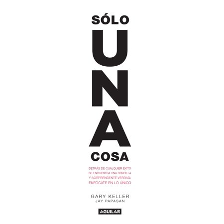 Solo una cosa / The One Thing (The Best Solo Ads)