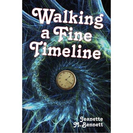 Walking a Fine Timeline - eBook