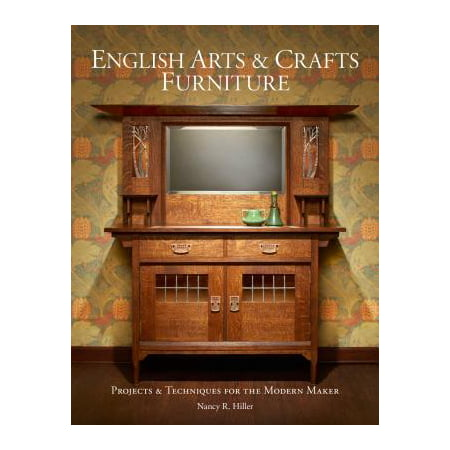 English Arts & Crafts Furniture : Projects & Techniques for the Modern Maker](Halloween Arts And Crafts For 5th Graders)