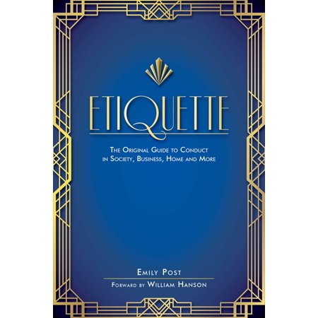 Etiquette : The Original Guide to Conduct in Society, Business, Home, and More](Bathroom Etiquette)