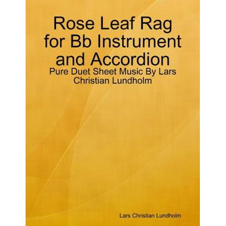 Rose Leaf Rag for Bb Instrument and Accordion - Pure Duet Sheet Music By Lars Christian Lundholm - eBook
