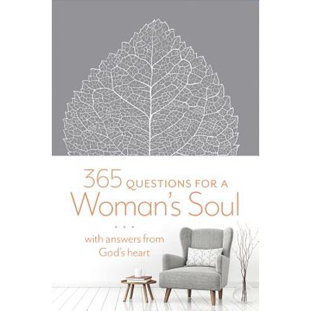 365 Questions for a Woman's Soul : With Answers from God's