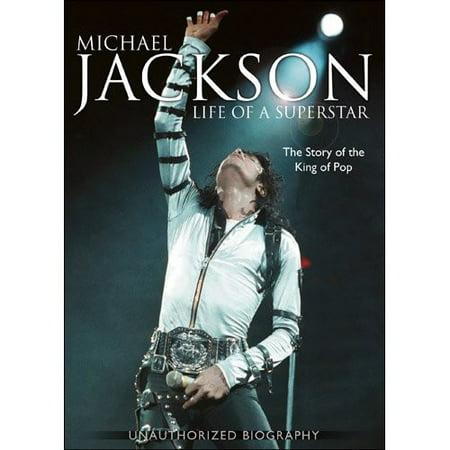 Michael Jackson: Life of Superstar - Unauthorized
