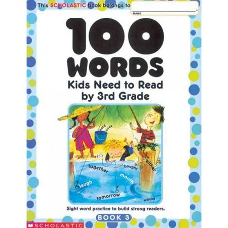 100 Words Kids Need To Read By 3Rd Grade  Sight Word Practice To Build Strong Readers