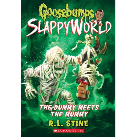 The Dummy Meets the Mummy! (Goosebumps Slappyworld #8) (Ventriloquist Dummies Halloween)