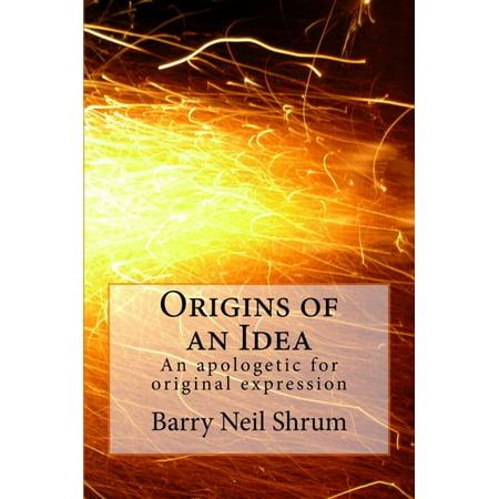 Origins of an Idea: An Apologetic for Original Expression - eBook - Original Cosplay Ideas