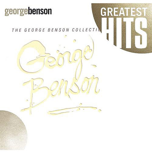 Greatest Hits: The George Benson Collection
