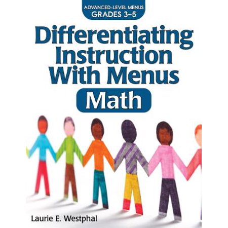 Differentiating Instruction with Menus: Math (Grades (Differentiating Instruction With Menus Math Grades 6 8)