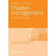 Kunst- Und Kulturmanagement: Theatermanagement: Eine Einführung (Paperback)
