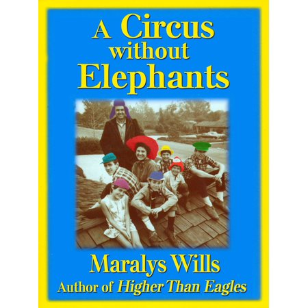 - A Circus Without Elephants - eBook