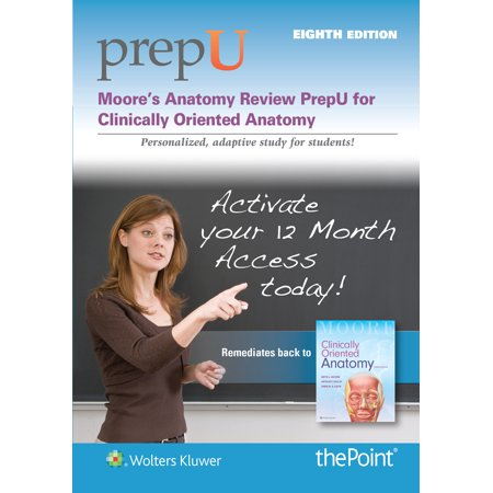 Moore\'s Anatomy Review PrepU For Clinically Oriented Anatomy Access ...