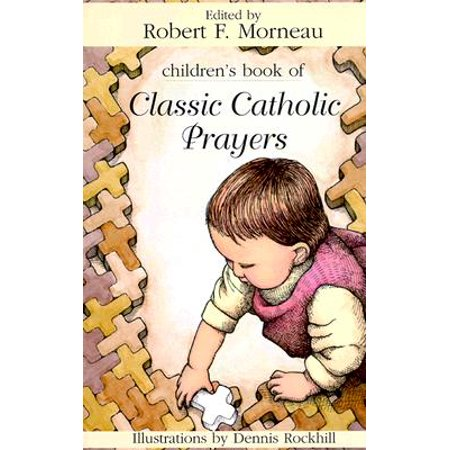 Children's Book of Classic Catholic Prayers](Childrens Prayer)