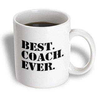 3dRose Best Coach Ever - Gifts for Sports Coaches - Life Coaches - or other types of coaches - black text, Ceramic Mug,