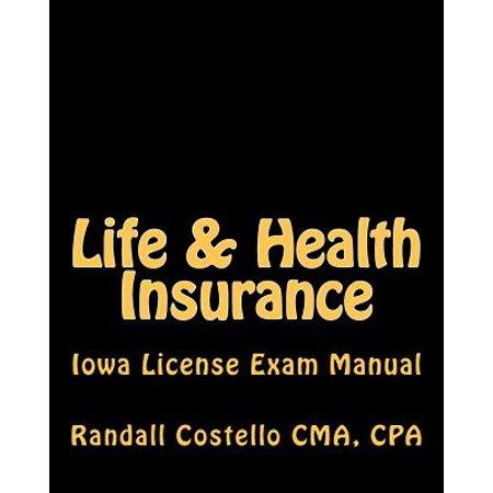 Life   Health Insurance  Iowa License Exam Manual