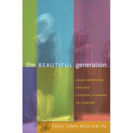 The Beautiful Generation - eBook Since the 1990s, young Asian Americans including Doo-Ri Chung, Derek Lam, Thakoon Panichgul, Alexander Wang, and Jason Wu have emerged as leading fashion designers. They have won prestigious awards, been chosen to head major clothing labels, and had their designs featured in Vogue, Harpers Bazaar, and other fashion magazines. At the same time that these designers were rising to prominence, the fashion world was embracing Asian chic. During the 1990s, Asian shapes, fabrics, iconography, and colors filled couture runways and mass-market clothing racks. In The Beautiful Generation, Thuy Linh Nguyen Tu explores the role of Asian American designers in New Yorks fashion industry, paying particular attention to how they relate to the garment workers who produce their goods and to Asianness as a fashionable commodity. She draws on conversations with design students, fashion curators, and fashion publicists; interviews with nearly thirty Asian American designers who have their own labels; and time spent with those designers in their shops and studios, on their factory visits, and at their fashion shows. The Beautiful Generation links the rise of Asian American designers to historical patterns of immigration, racial formation, and globalized labor, and to familial and family-like connections between designers and garment workers.