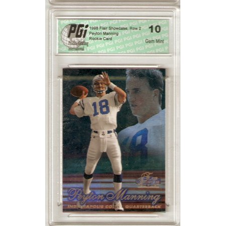 Peyton Manning 1998 Flair Showcase Row 2 PGI 10 Rookie Card Rare